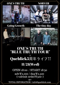 ONE'S TRUTH _BLUE TRUTH TOUR_ x Queblick5周年ライブ!!